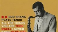 Bud Shank – Bud Shank Plays Tenor (Full Album)