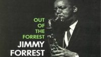 Jimmy Forrest – Out Of The Forrest (Full Album)