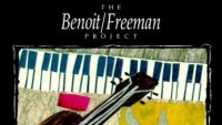 David Benoit & Russ Freeman – The Benoit/Freeman Project