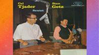 Cal Tjader / Stan Getz – Cal Tjader-Stan Getz Sextet