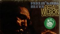 Gerald Wilson Orchestra – Feelin' Kinda Blues (Full Album)