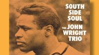 John Wright Trio – South Side Soul (Full Album)