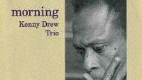 Kenny Drew Trio – Morning (Full Album)