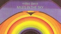 Miles Davis – Miles In The Sky (Full Album)