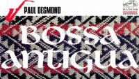 Paul Desmond – Bossa Antigua