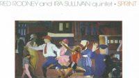Red Rodney and Ira Sullivan Quintet – Sprint (Full Album)