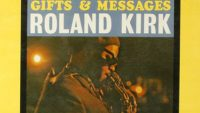 Roland Kirk – Gifts & Messages (Full Album)