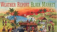 Weather Report – Black Market (Full Album)