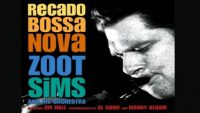 Zoot Sims And His Orchestra – Recado Bossa Nova