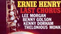 Ernie Henry – Last Chorus (Full Album)