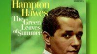 Hampton Hawes – The Green Leaves of Summer (Full Album)