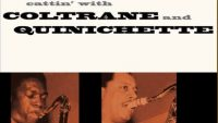 John Coltrane & Paul Quinichette – Cattin' With Coltrane and Quinichette (Full Album)