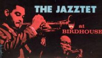 Art Farmer & Benny Golson Jazztet – The Jazztet At Birdhouse (Full Album)
