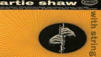 Artie Shaw ‎– Artie Shaw With Strings (Full Album)