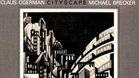 Claus Ogerman & Michael Brecker   ‎– Cityscape (Full Album)