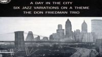 The Don Friedman Trio – A Day in the City (Full Album)