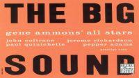 Gene Ammons' All Stars – The Big Sound (Full Album)