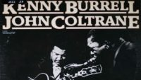 Kenny Burrell/John Coltrane – Freight Trane