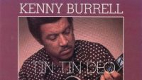 Kenny Burrell – Tin Tin Deo (Full Album)