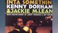 Kenny Dorham & Jackie McLean — Inta Somthin' (Full Album)
