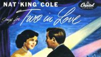 Nat King Cole – Sings for Two in Love (Full Album)