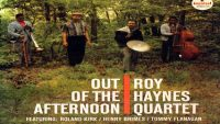 Roy Haynes Quartet – Out of the Afternoon (Full Album)