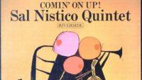Sal Nistico Quintet – Comin' on Up (Full ALbum)