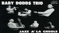 Baby Dodds Trio – Jazz A' La Creole