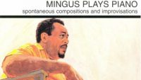 Charles Mingus – Mingus Plays Piano