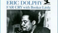 Eric Dolphy – Far Cry!