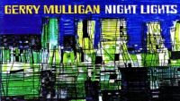 Gerry Mulligan – Night Lights (Full Album)