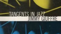Jimmy Giuffre ‎- Tangents In Jazz