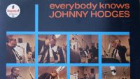Johnny Hodges – Everybody Knows Johnny Hodges