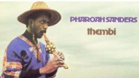 Pharoah Sanders – Thembi