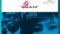 Wayne Shorter – Speak No Evil (Full Album)