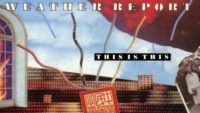 Weather Report – This is This (Full Album)