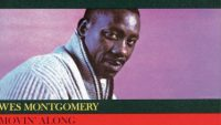 Wes Montgomery – Movin' Along (Full Album)