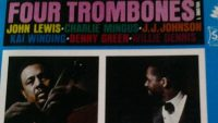 J.J. Johnson, Kai Winding, Bennie Green, Willie Dennis, Charlie Mingus, John Lewis ‎– Four Trombones Vol. 1