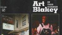 Art Blakey – In This Korner (Full Album)