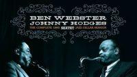 Ben Webster, Johnny Hodges – The Complete 1960 Sextet Jazz Cellar Session