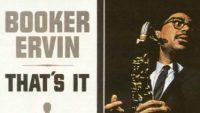 Booker Ervin – That's It! (Full Album)