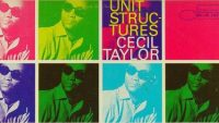 Cecil Taylor – Unit Structures (Full Album)