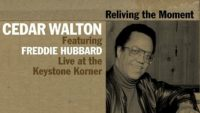 Cedar Walton feat. Freddie Hubbard – Reliving The Moment: Live at the Keystone Korner (Full Album)