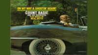 Count Basie And His Orchestra – On My Way & Shoutin' Again!