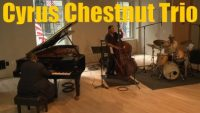 Cyrus Chestnut Trio at WBGO's Yamaha Piano Salon