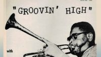 Dizzy Gillespie – Groovin' High (Full Album)