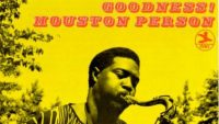 Houston Person – Goodness! (Full Album)