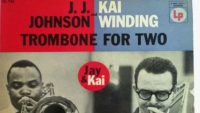 J.J. Johnson And Kai Winding – Trombone For Two (Full Album)