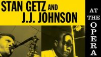Stan Getz & J.J. Johnson – At The Opera House (Full Album)