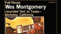 Wes Montgomery – Full House (Full Album)
